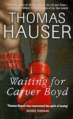 Waiting for Carver Boyd af Thomas Hauser