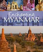 Enchanting Myanmar af Mick Shippen