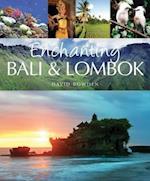 Enchanting Bali & Lombok af David Bowden