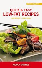 Quick & Easy Low Fat Recipes af Nicola Graimes