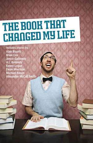 Bog paperback The Book That Changed My Life af Alexander McCall Smith Brian Cox Janice Galloway