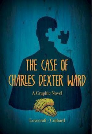 Bog, hardback Case of Charles Dexter Ward af Ian Culbard