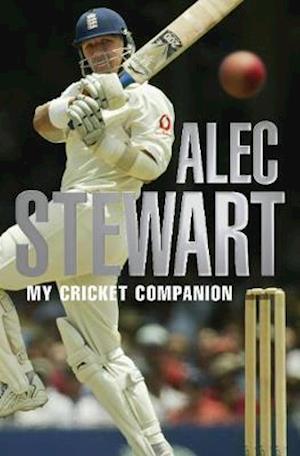 Alec Stewart's Cricket Companion