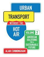 Urban Transport Without the Hot Air (Without the Hot Air, nr. 2)