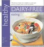 Healthy Dairy-Free Eating