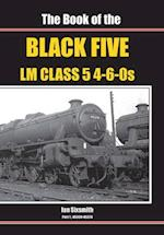 The Book of the Black Fives LM Class 5 4-6-0s (Book of Series, nr. 1)
