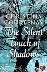 Silent Touch of Shadows (Choc Lit)
