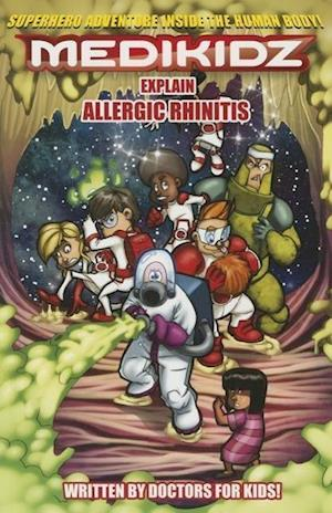 Medikidz Explain Allergic Rhinitis