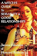 Witch's Guide to Sexuality & Good Relationships