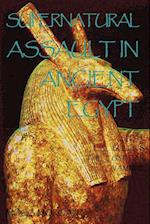 Supernatural Assault in Ancient Egypt