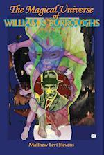 Magical Universe of William S Burroughs