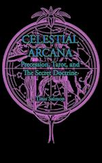 Celestial Arcana: Precession, Tarot & the Secret Doctrine