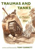 Traumas and Tanks: A Child's War