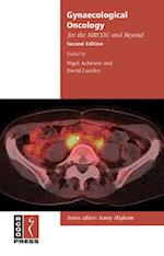 Gynaecological Oncology for the MRCOG and Beyond (MRCOG and Beyond Series)
