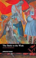 The Battle to the Weak (Library of Wales, nr. 27)