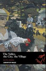 Valley, the City, the Village (Library of Wales)