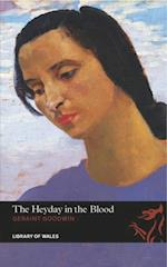 Heyday in Blood (Library of Wales)