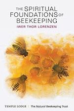 The Spiritual Foundations of Beekeeping