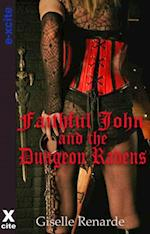 Faithful John and the Dungeon Ravens af Giselle Renarde