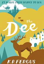 The Dee (25 Walks from Source to Sea)