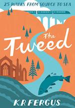 The Tweed (25 Walks from Source to Sea)