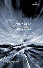 Silent Music af Adam Wyeth