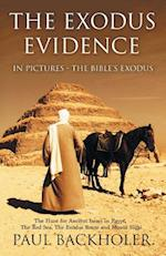The Exodus Evidence in Pictures - The Bible's Exodus af Paul Backholer