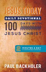 Jesus Today, Daily Devotional - 100 Days with Jesus Christ: 2 Minutes a Day of Christian Bible Inspiration af Paul Backholer