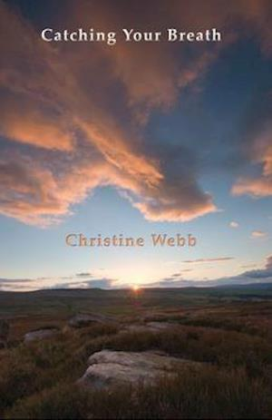 Bog, paperback Catching Your Breath af Christine Webb