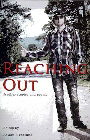Reaching out and Other Stories and Poems