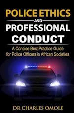 Police Ethics and Professional Conduct