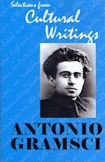 Antonio Gramsci: Selections from Cultural Writings
