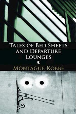 Bog, paperback Tales of Bed Sheets and Departure Lounges af Montague Kobbe