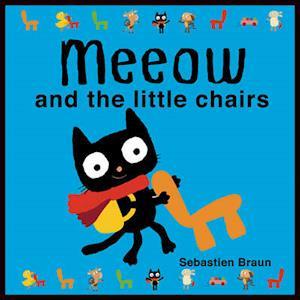 Bog, papbog Meeow and the Little Chairs af Sebastien Braun