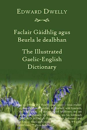 The Illustrated Gaelic - English Dictionary