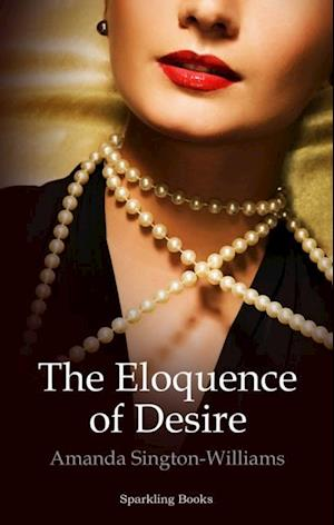 Eloquence of Desire af Amanda Sington-Williams