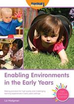 Enabling Environments in the Early Years (Early Childhood Essentials)