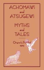 Achomawi and Atsugewi Myths and Tales