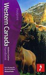 Western Canada Footprint Handbook (Footprint Handbooks)
