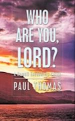 Who Are You, Lord? - A Somali Encounters Christ af Paul Thomas