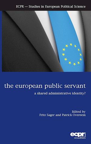 The European Public Servant: A Shared Administrative Identity?
