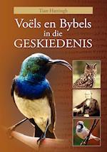 VOËLS EN BYBELS IN DIE GESKIEDENIS (Volkleur Uitgawe)