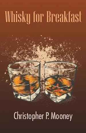 Whisky for Breakfast