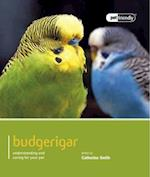 Budgeriegars - Pet Friendly af Catherine Smith