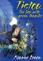 Tistou, The Boy with Green Thumbs (Children's Classics)