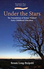 Under the Stars (Steiner Waldorf Education)