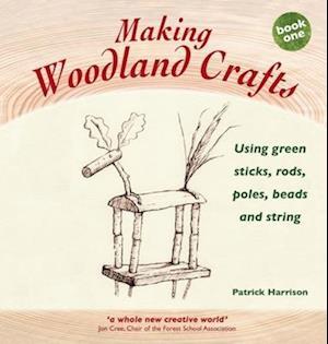 Bog, paperback Making Woodland Crafts af Patrick Harrison