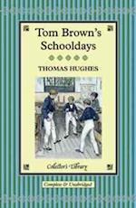 Tom Brown's Schooldays af Thomas Hughes