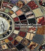 Gold, Jasper and Carnelian:  Johann Christian Neuber at the Saxon Court
