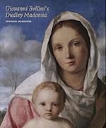 Giovanni Bellini's Dudley Madonna